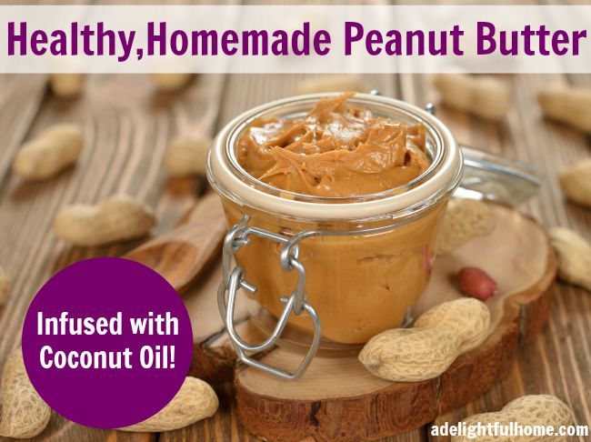 homemade peanut butter - with coconut oil