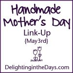 Handmade Mother's Day Link-Up