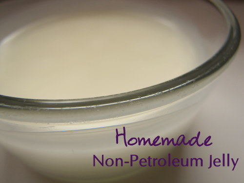 "Close up image of a jar of Non- Petroleum Jelly. Text overlay says, ""Homemade Non-Petroleum Jelly""."