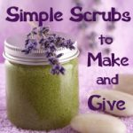 My New eBook: Simple Scrubs to Make and Give is Now Available!