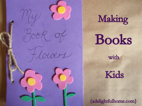 Image of a handmade book. TextMaking Books with Kids | aDelightfulHome.com