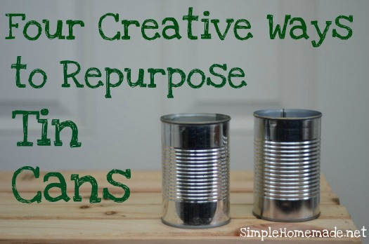 Four Creative Ways to Repurpose Tin Cans | aDelightfulHome.com