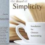 New eBook! The Heart of Simplicity: Foundations for Christian Homemaking