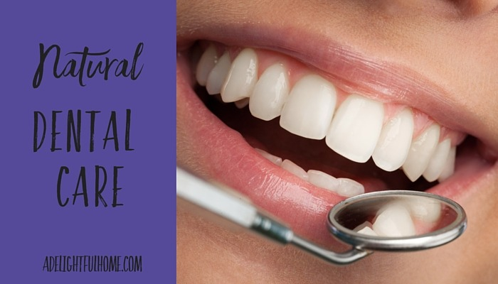Natural dental care