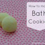 How to Make Bath Cookies