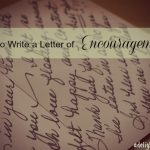 Simple Gifts: Tips on Writing Letters of Encouragement