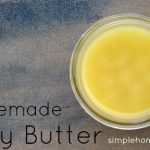 How to Make All-Natural Body Butter