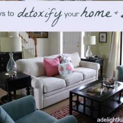 5 Simple Ways to Detoxify Your Home and Body | aDelightfulHome.com