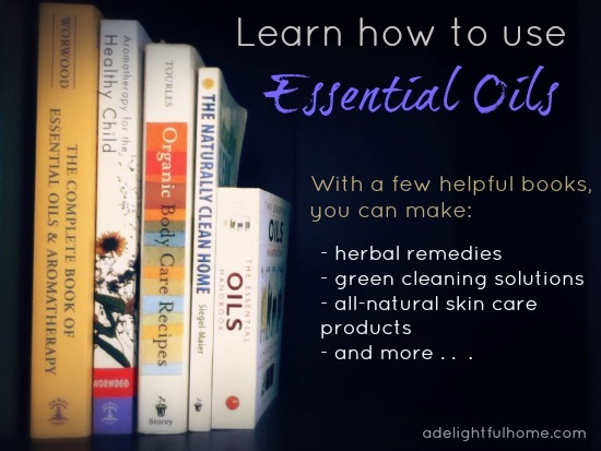 Learn how to use Essential Oils {helpful books}