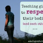 Teaching girls to respect their bodies (and each other)