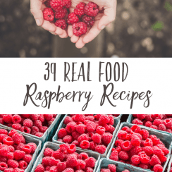 "Pinterest Pin with two images. Top image is of cupped hands holding freshly picked raspberries. Bottom image is of several pulp fiber containers filled with raspberries. Text overlay says, ""34 Real Food Raspberry Recipes""."