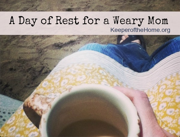 day of rest for a weary mom