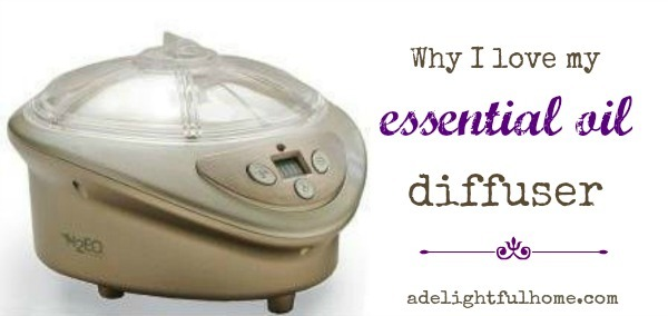 why I love my essential oil diffuser