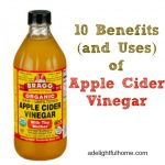 10 Benefits (and uses) of Apple Cider Vinegar