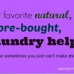My Favorite Store-bought Laundry Helps