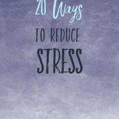 20 ways to reduce stress