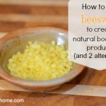 Natural Body Care Ingredients: Beeswax (and alternatives)