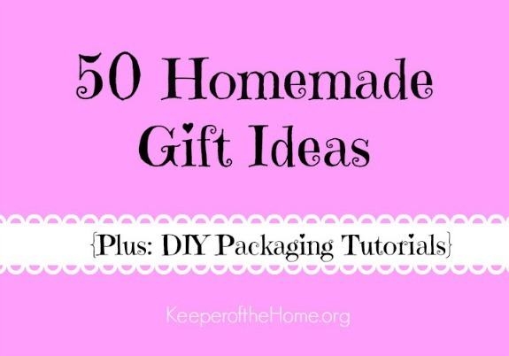 50 Homemade Gift Ideas {and DIY Packaging tutorials} | aDelightfulHome.com