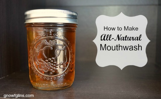 all-natural  mouthwash - plus three recipes