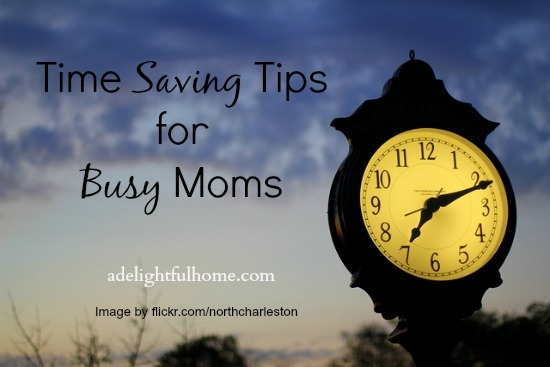 time saving tips for busy moms