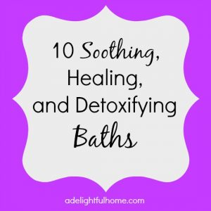 10 soothing, healing, and detoxifying baths