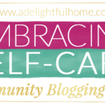 Embracing Self-Care: Peace in the Home