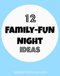 12 family fun night ideas