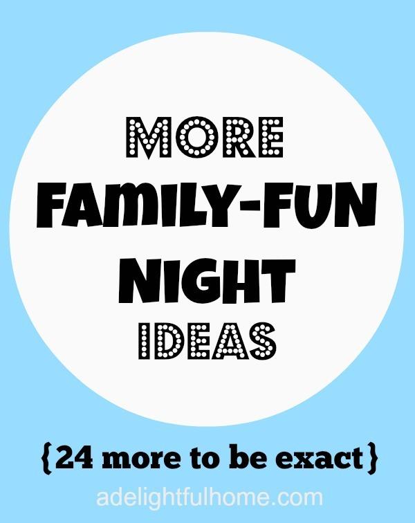 24-more-family-fun-night-ideas