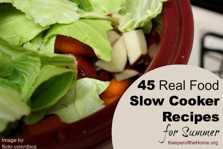45 Real Food Slow Cooker Recipes | ADelightfulHome.com