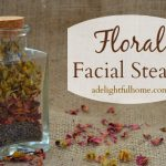 Floral Facial Steam (with Rose, Lavender, and Chamomile)