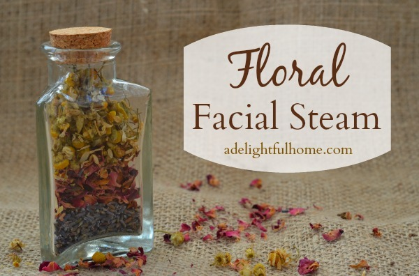Floral Facial Steam (with Rose, Lavender, and Chamomile) | aDelightfulHome.com
