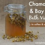 Chamomile Bay Leaf Bath Vinegar