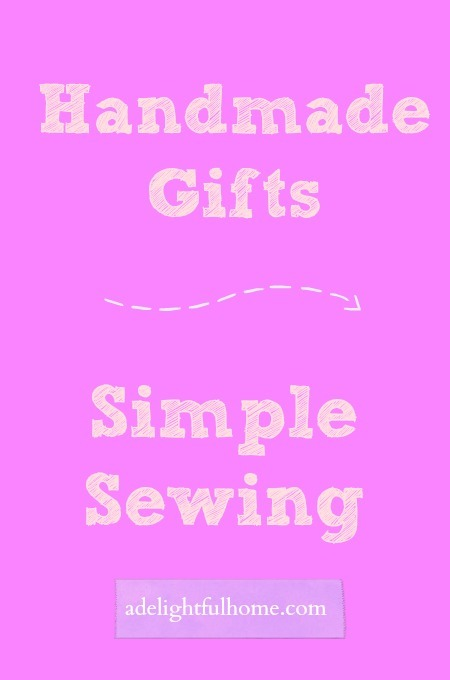 handmade gifts - simple sewing