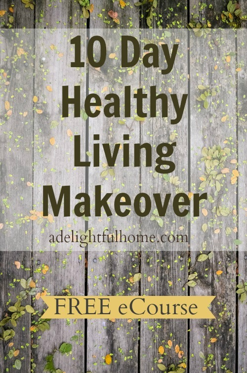 10-Day Healthy Living Makeover {FREE eCourse} | aDelightfulHome.com