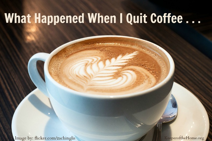 I had to quit coffee. Here's what happened next . . . | aDelightfulHome.com
