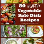 80 Vegetable Side Dish Recipes {and a Challenge Update}