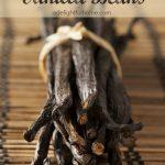 3 Ways to Use Vanilla Beans