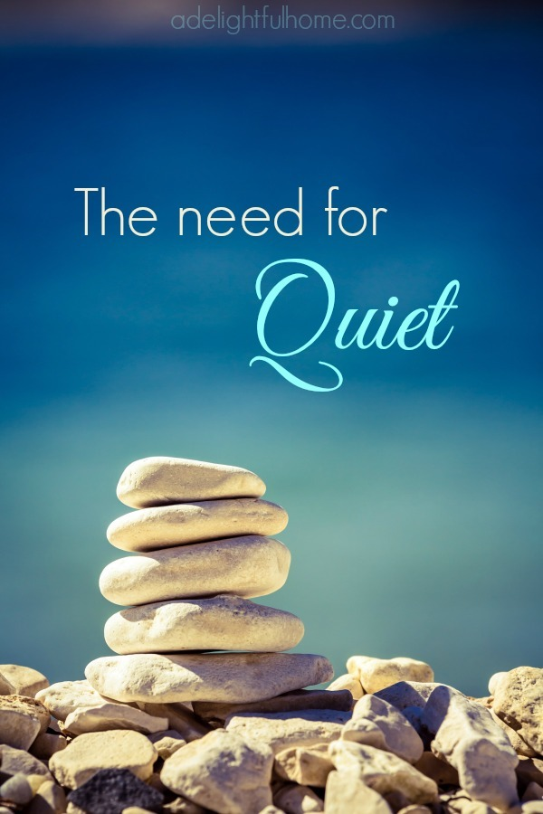 the need for quiet
