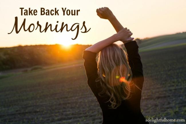take back your mornings