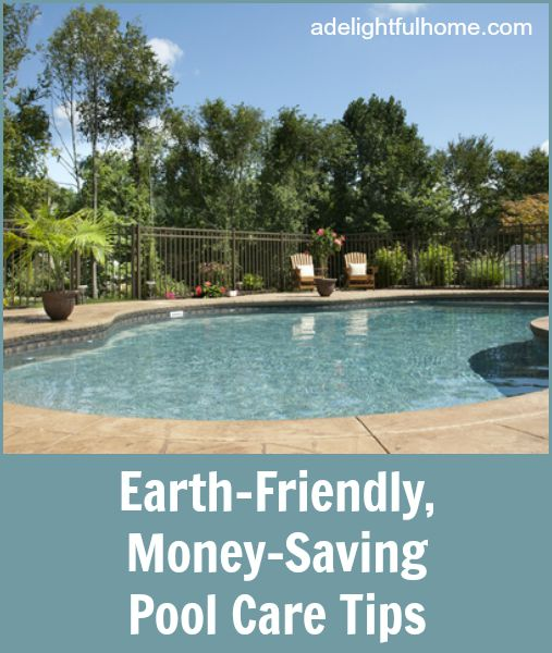 earth friendly pool care tips