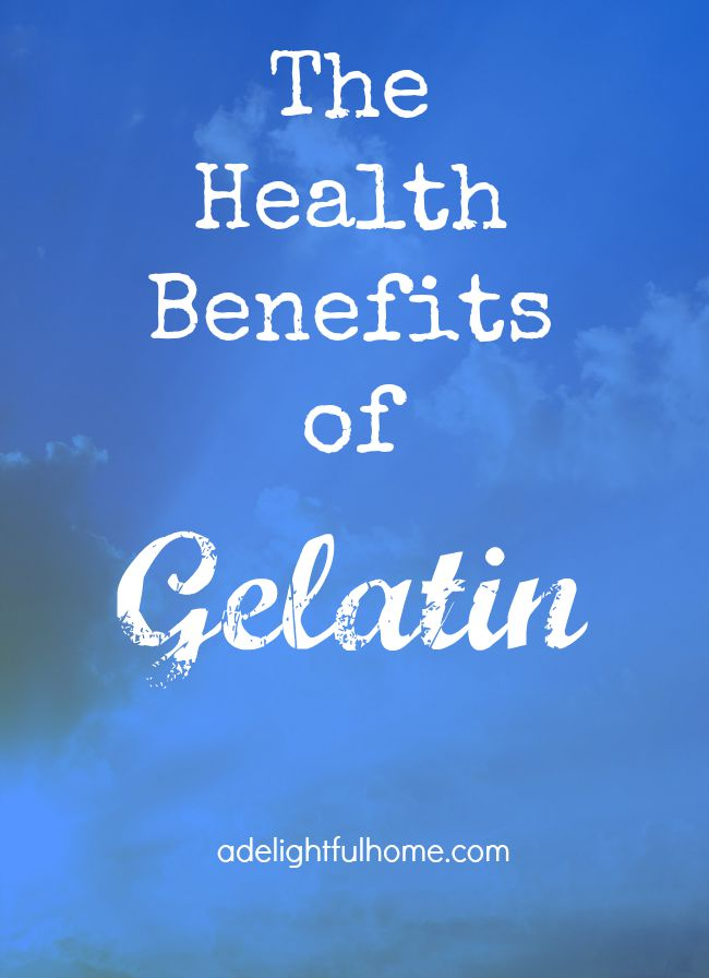 The Health Benefits of Gelatin | aDelightfulHome.com