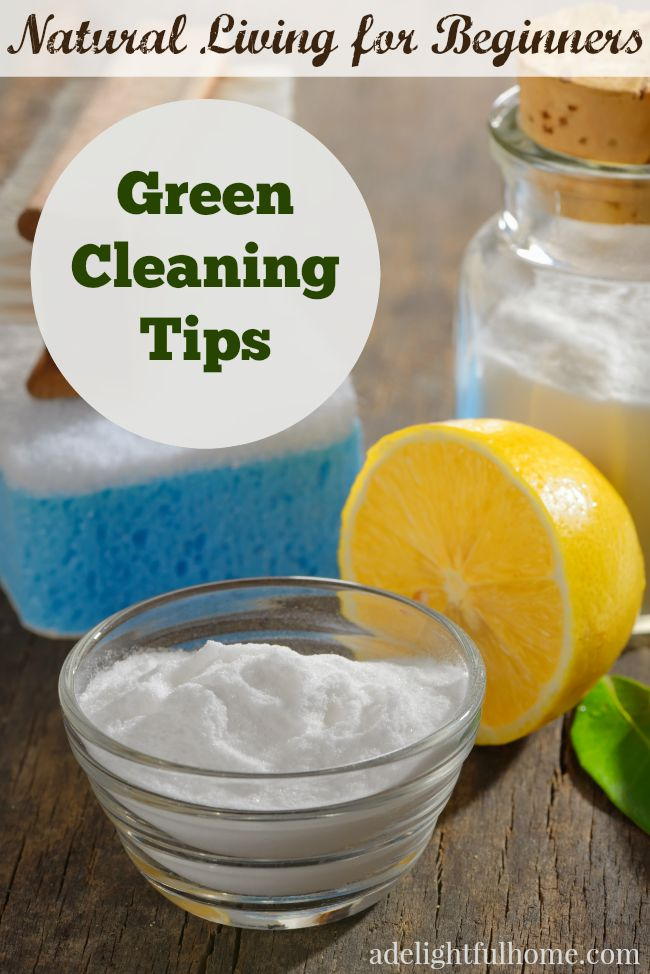 natural living for beginners- green cleaning tips