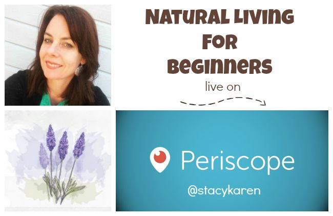 My Natural Living Show on Periscope! | aDelightfulHome.com