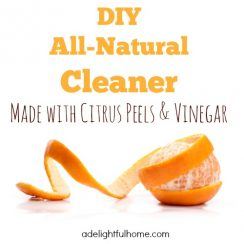 DIY All-Natural Cleaner (made with Citrus Peels and Vinegar) | aDelightfulHome.com
