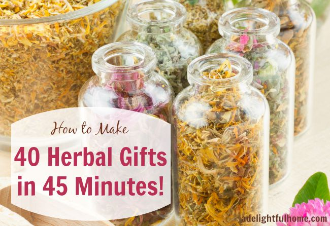 Make 40 Herbal Gifts in 45 minutes