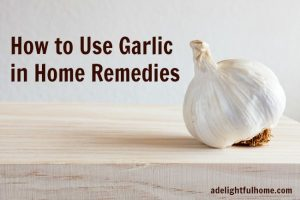 How to Use Garlic in Home Remedies