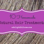 10 Homemade Natural Hair Treatments
