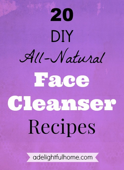 "Solid purple background with text overlay that says, ""DIY All Natural Face Cleanser Recipes - ADelightfulHome.com""."