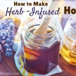 How to Make Herb-Infused Honey for Natural Skin Care