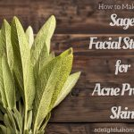 DIY Sage Facial Steam for Acne-Prone Skin